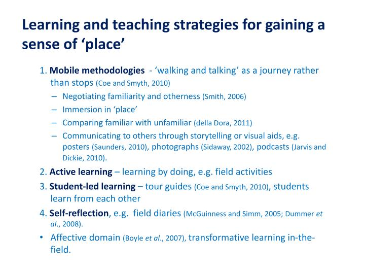 Learning and teaching strategies for gaining a sense of 'place'