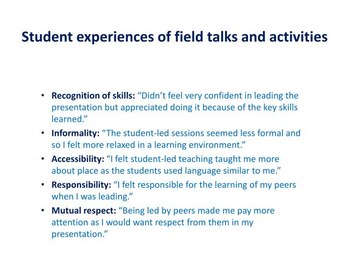 Student experiences of field talks and activities