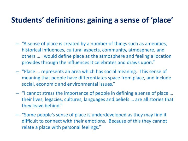 Students' definitions: gaining a sense of 'place'