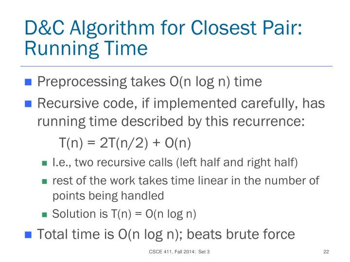 D&C Algorithm for Closest Pair:  Running Time