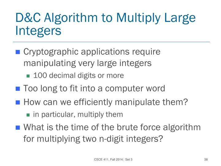 D&C Algorithm to Multiply Large Integers