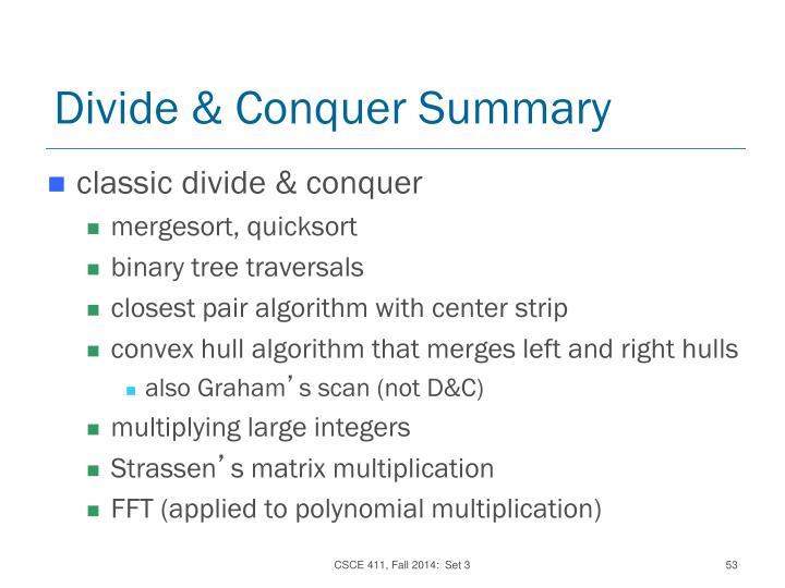 Divide & Conquer Summary