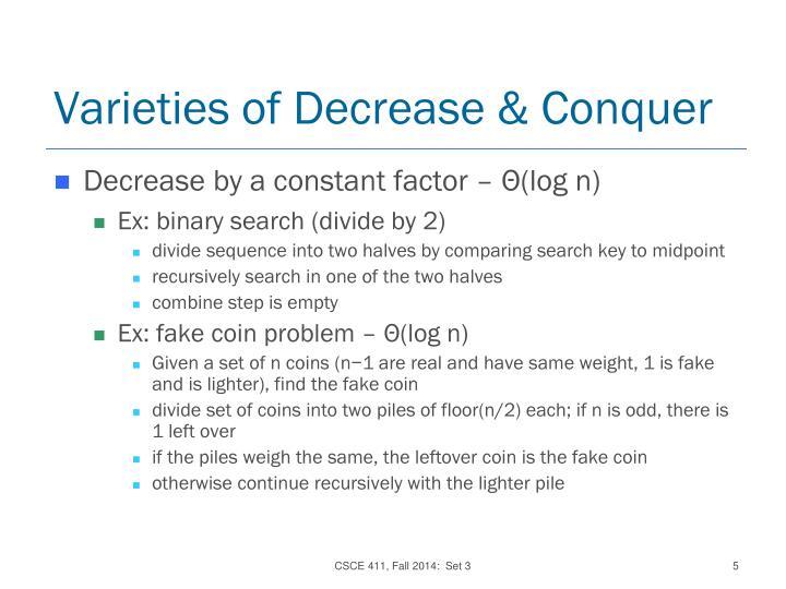 Varieties of Decrease & Conquer