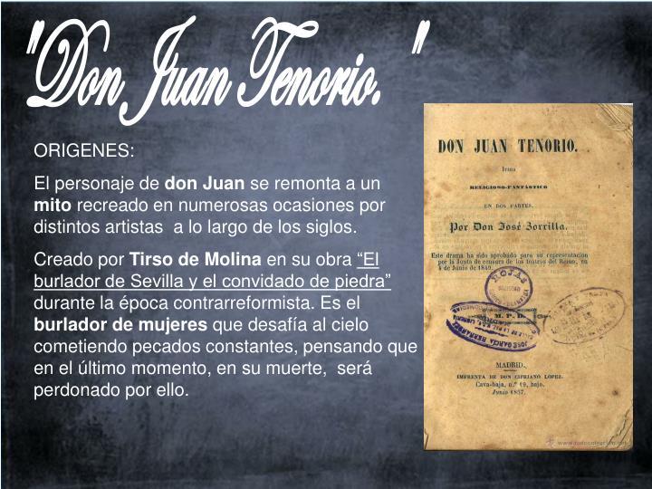 """Don Juan Tenorio."""