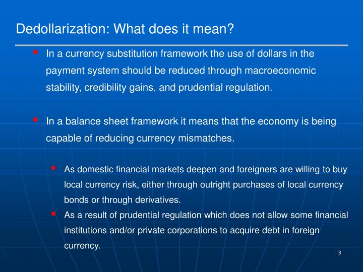 Dedollarization: What does it mean?