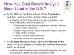 how has cost benefit analysis been used in the u s