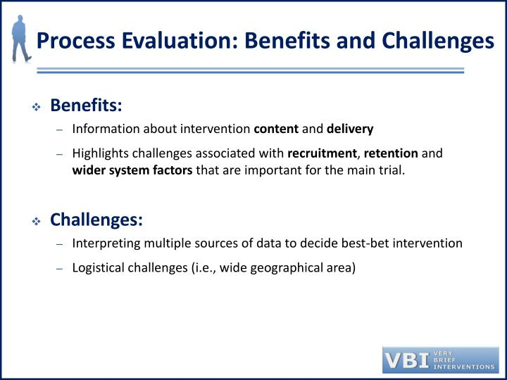 Process Evaluation: Benefits and Challenges