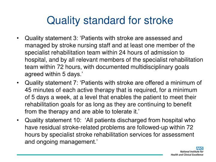 Quality standard for stroke