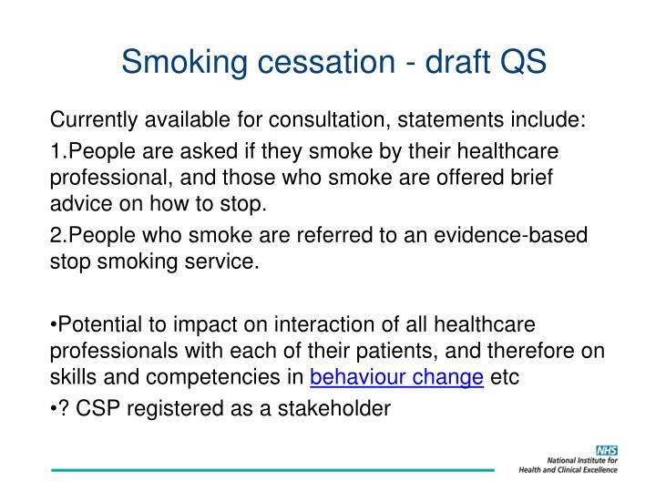 Smoking cessation - draft QS
