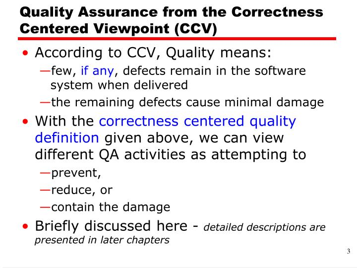 Quality Assurance from the Correctness Centered Viewpoint (CCV)