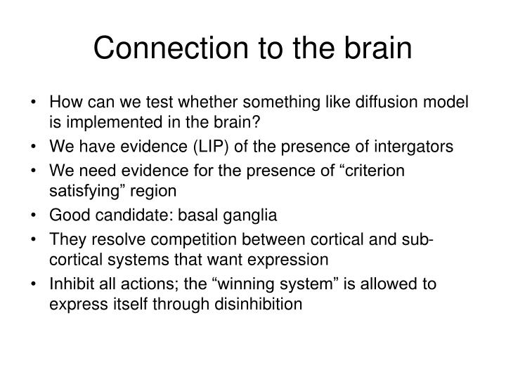 Connection to the brain