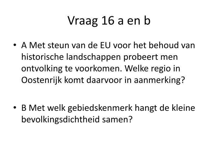 Vraag 16 a en b