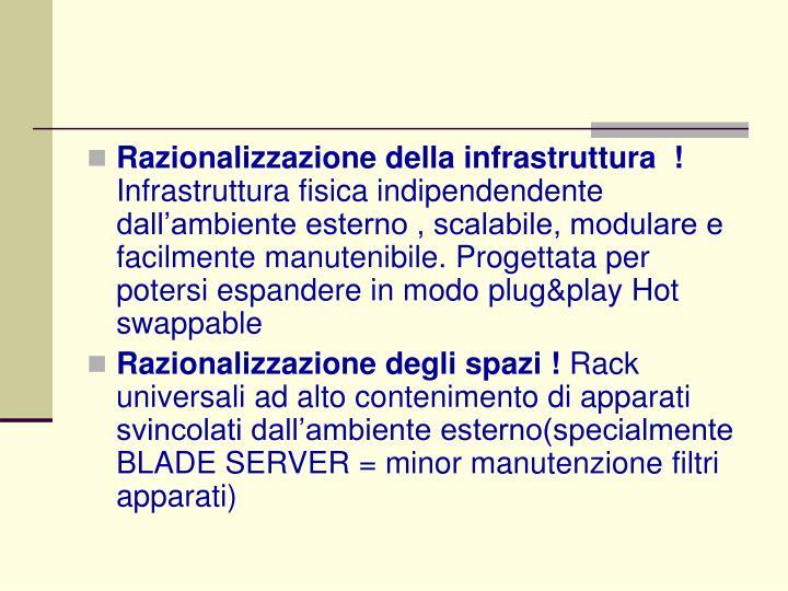 Razionalizzazione della infrastruttura  !