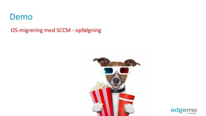 OS-migrering med SCCM - opfølgning