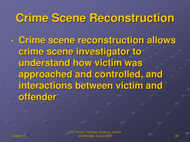 Crime Scene Reconstruction