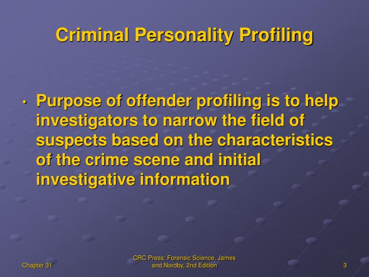 Criminal personality profiling