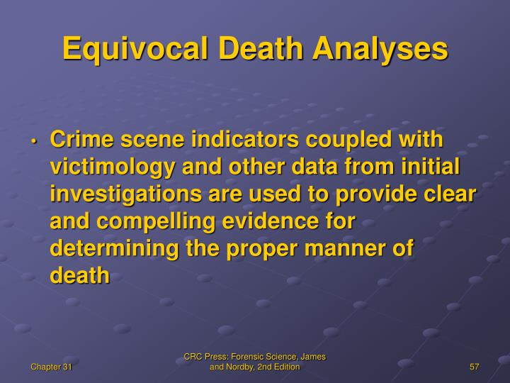 Equivocal Death Analyses
