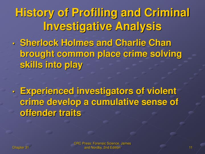History of Profiling and Criminal Investigative Analysis