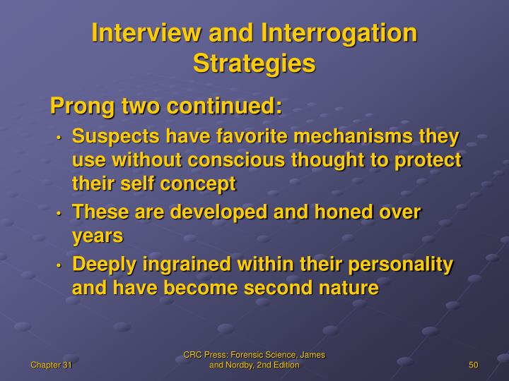 Interview and Interrogation Strategies