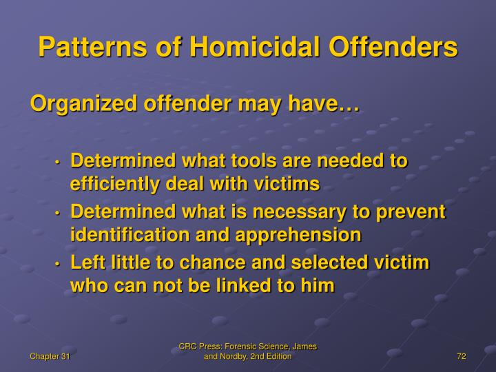 Patterns of Homicidal Offenders