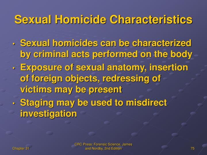 Sexual Homicide Characteristics