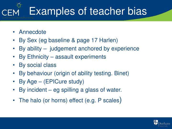 Examples of teacher bias