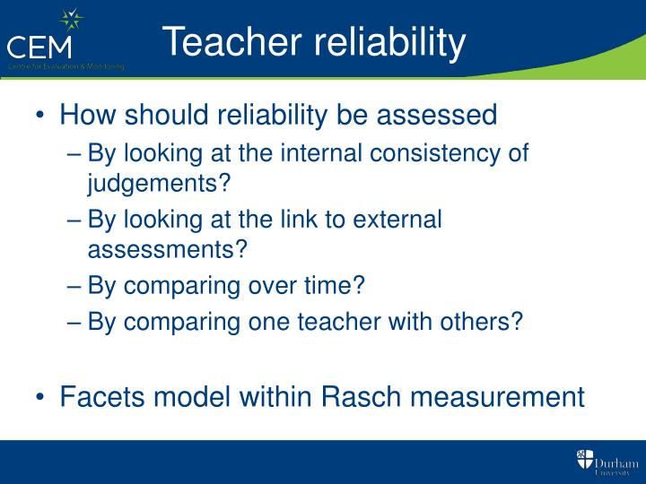 Teacher reliability