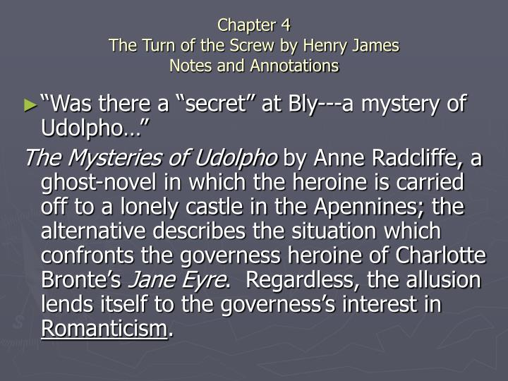 Chapter 4 the turn of the screw by henry james notes and annotations