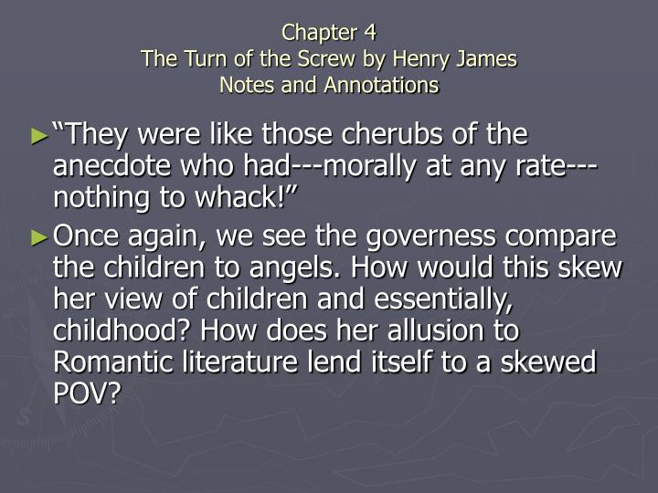 Chapter 4 the turn of the screw by henry james notes and annotations2