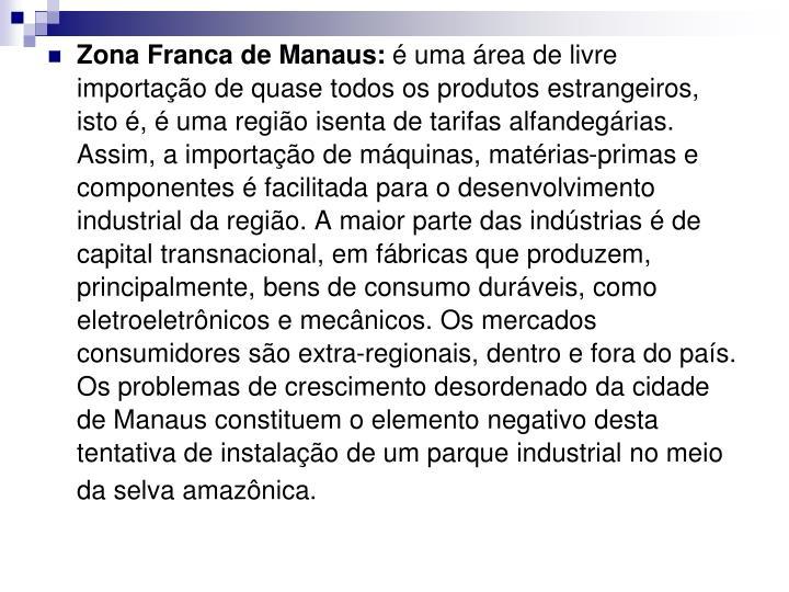 Zona Franca de Manaus: