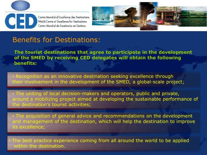 Benefits for Destinations: