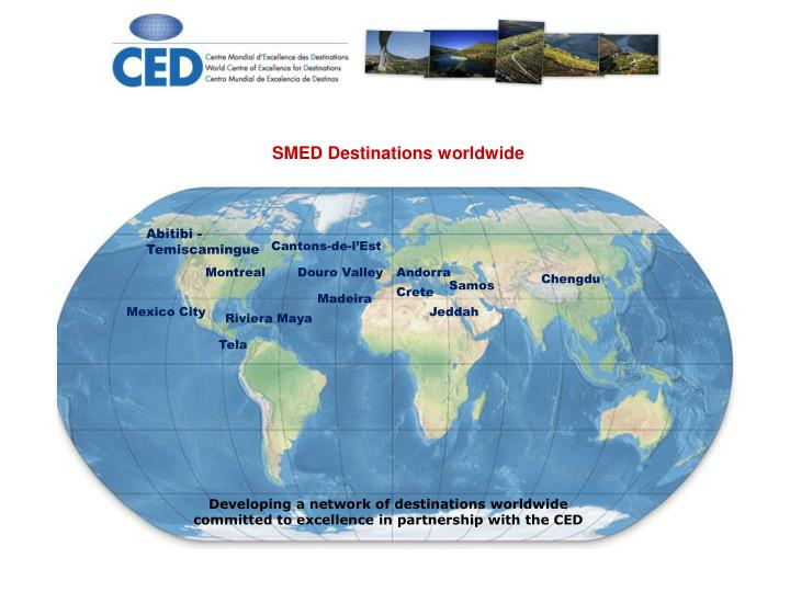 SMED Destinations worldwide