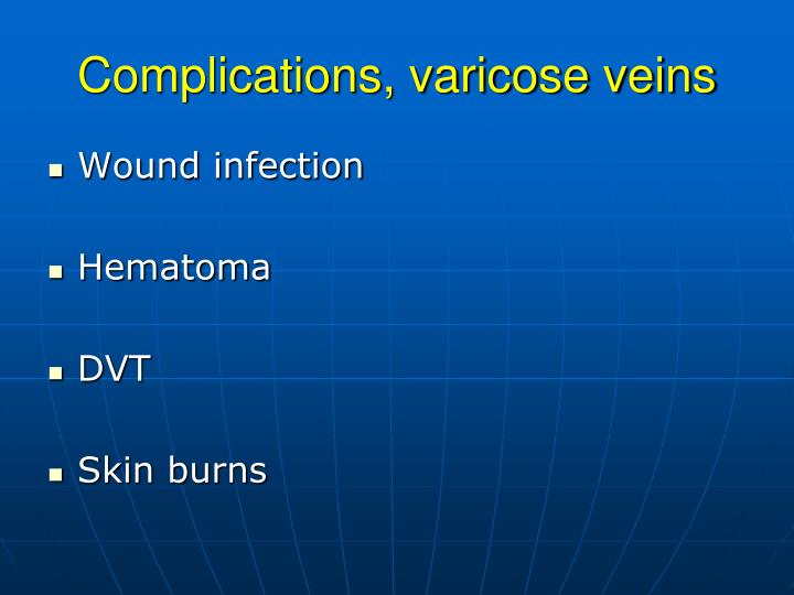 Complications, varicose veins