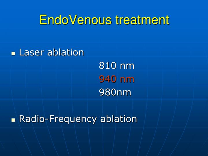EndoVenous treatment