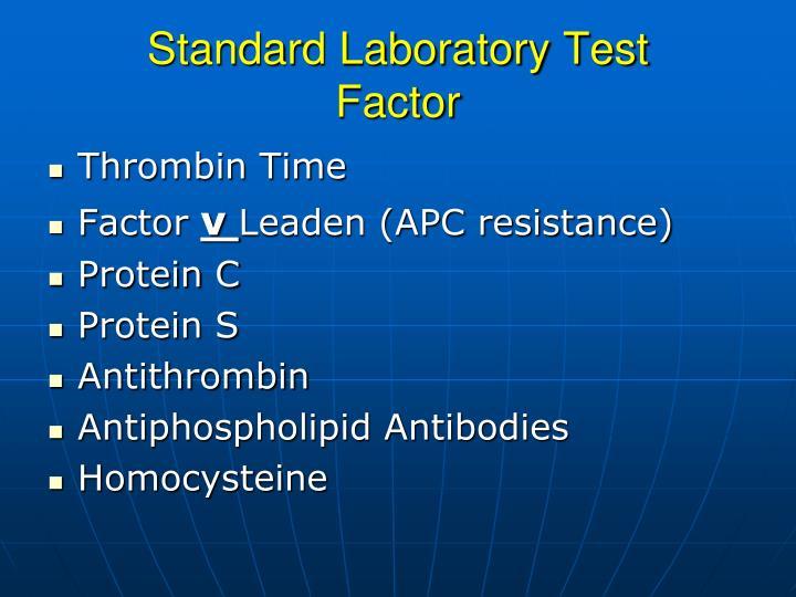 Standard Laboratory Test