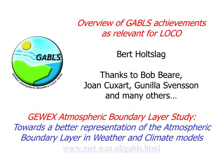 Overview of GABLS achievements