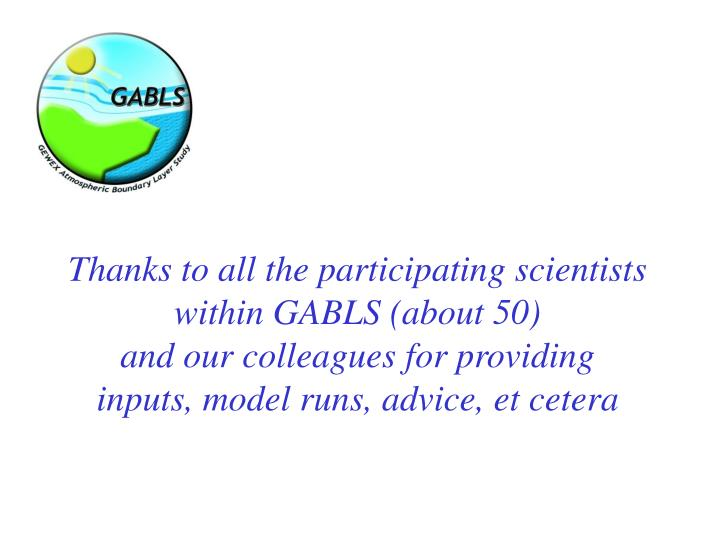 Thanks to all the participating scientists