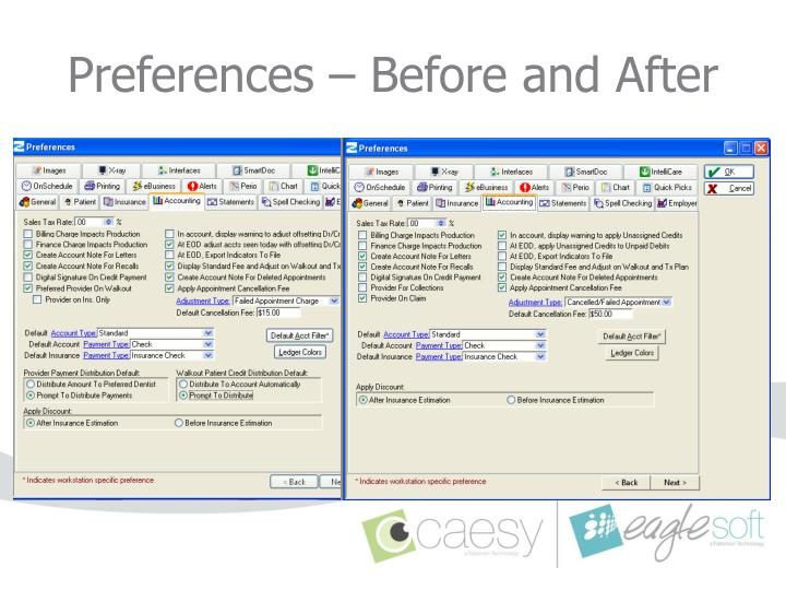 Preferences – Before and After