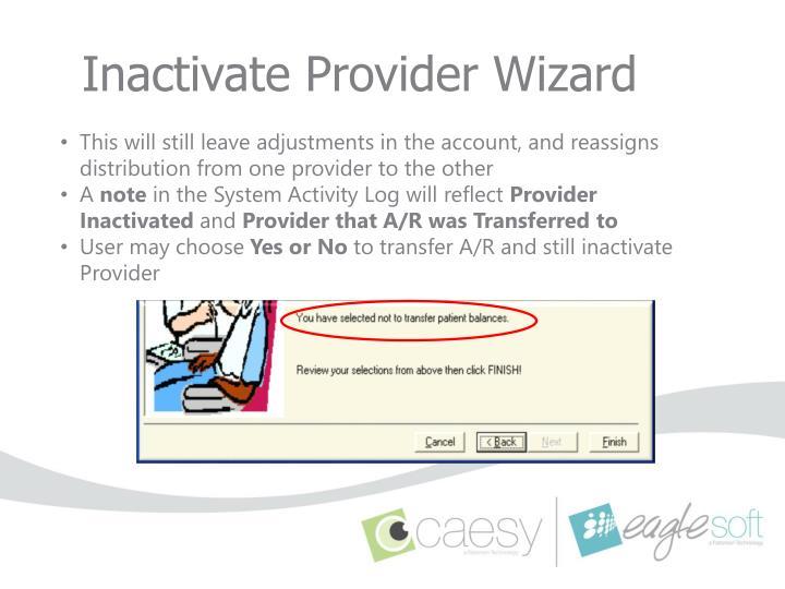 Inactivate Provider Wizard