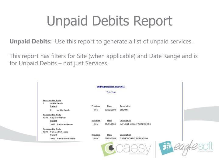 Unpaid Debits Report