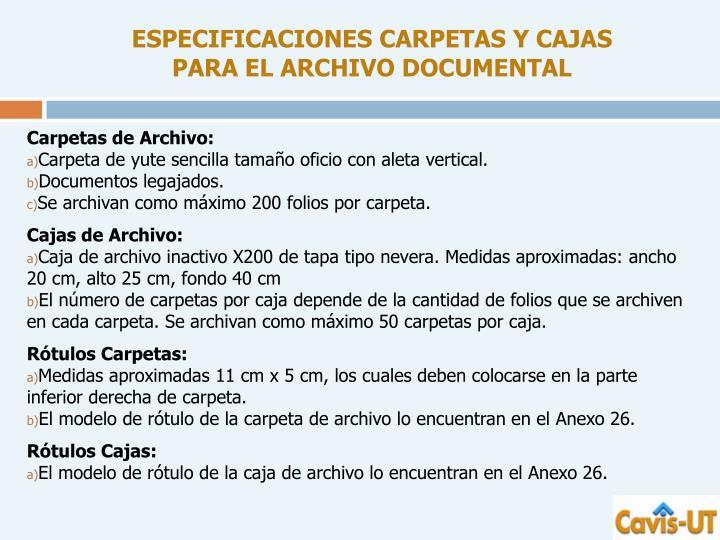 ESPECIFICACIONES CARPETAS Y CAJAS