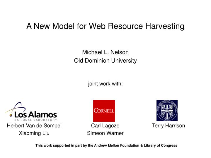 A New Model for Web Resource Harvesting