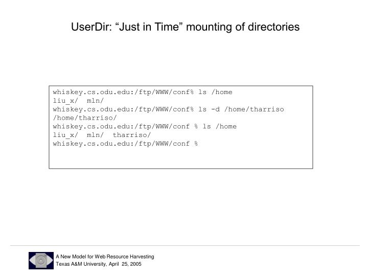 "UserDir: ""Just in Time"" mounting of directories"