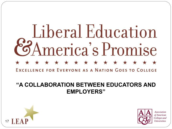"""A COLLABORATION BETWEEN EDUCATORS AND EMPLOYERS"""