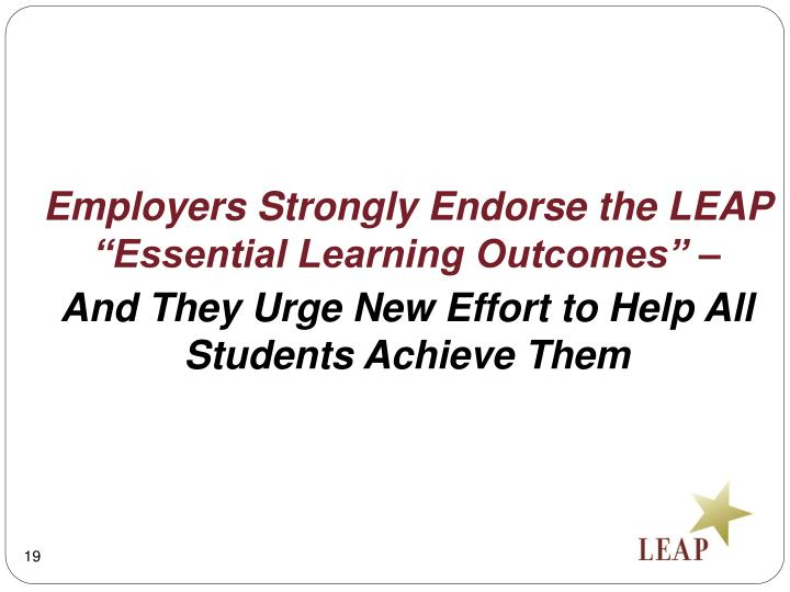 "Employers Strongly Endorse the LEAP ""Essential Learning Outcomes"" –"