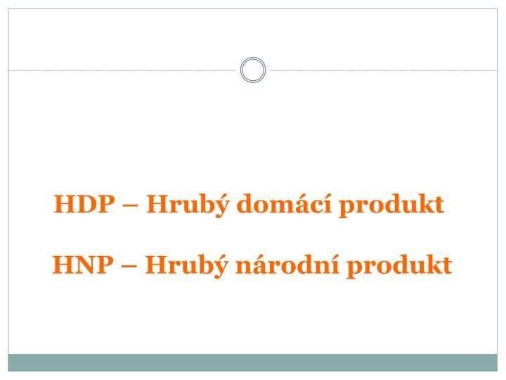 HDP – Hrubý domácí produkt