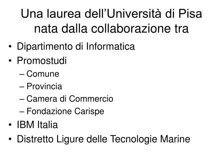 Una laurea dell'Università di Pisa nata dalla collaborazione tra