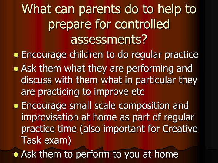 What can parents do to help to prepare for controlled assessments?