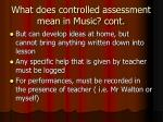 what does controlled assessment mean in music cont