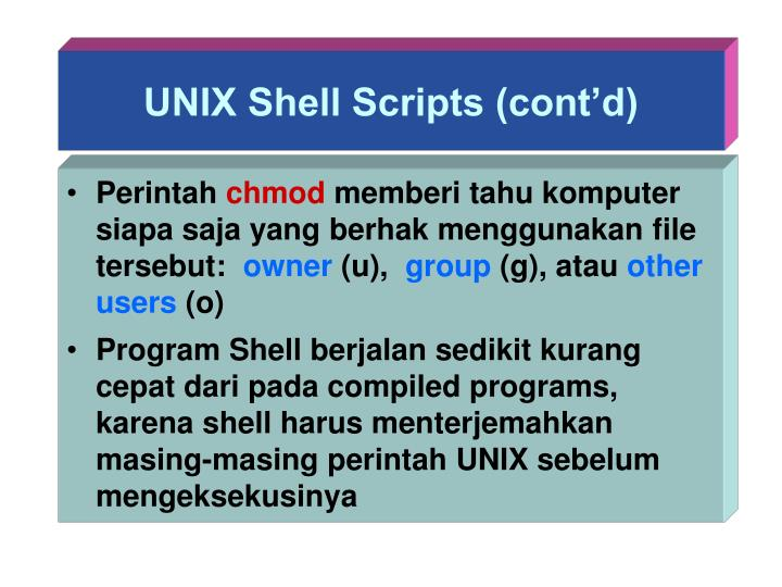 UNIX Shell Scripts (cont'd)